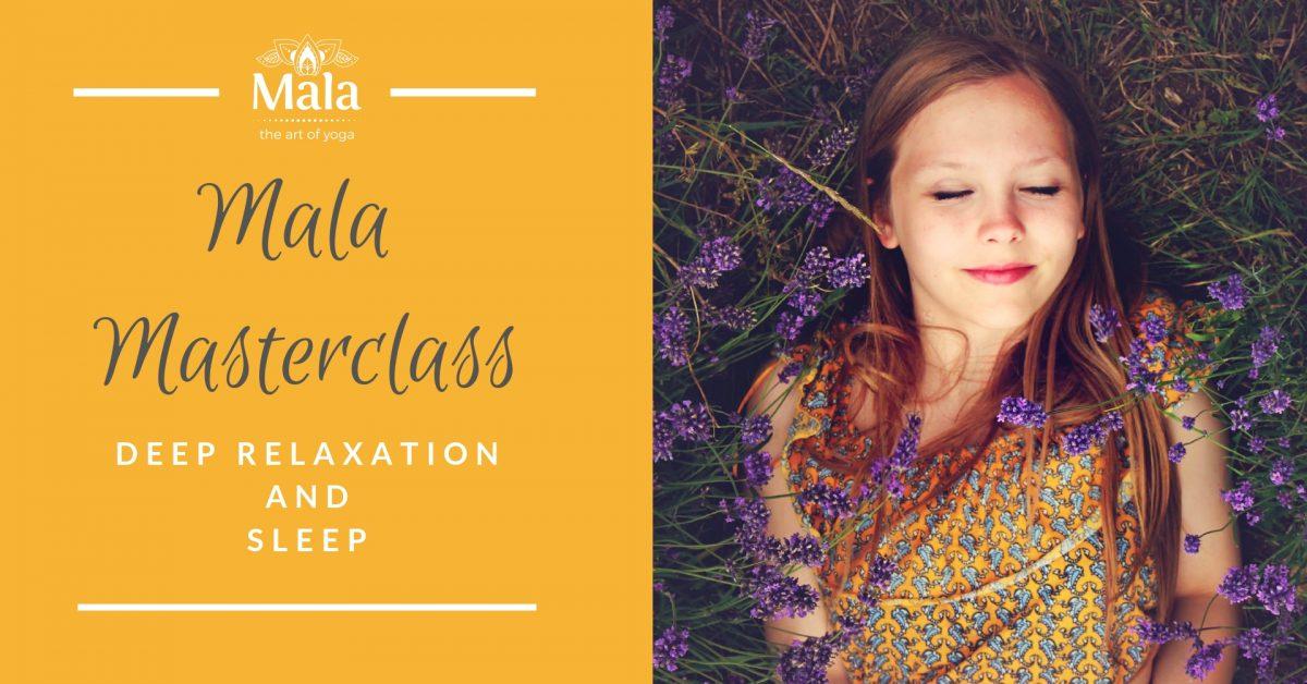 Mala Yoga masterclass Deep Relaxation and Sleep Fremantle Perth