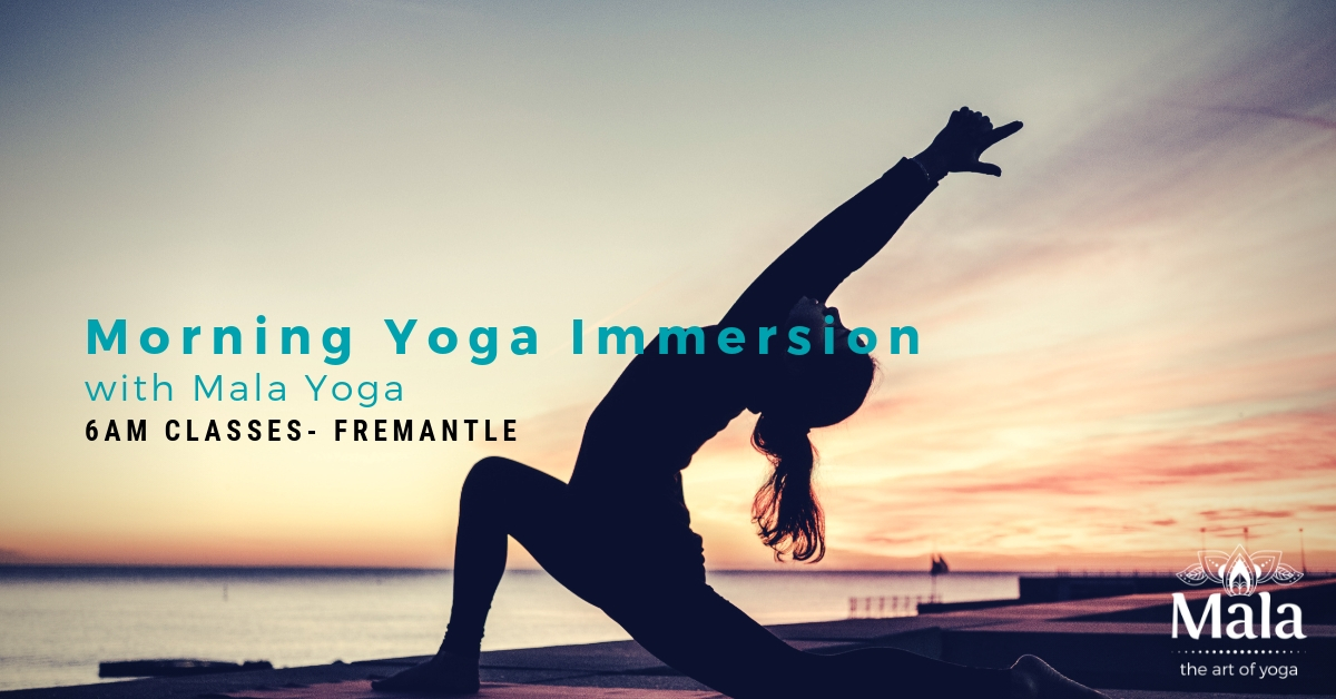Morning Yoga Immersion classes at Mala Yoga, Fremantle Perth