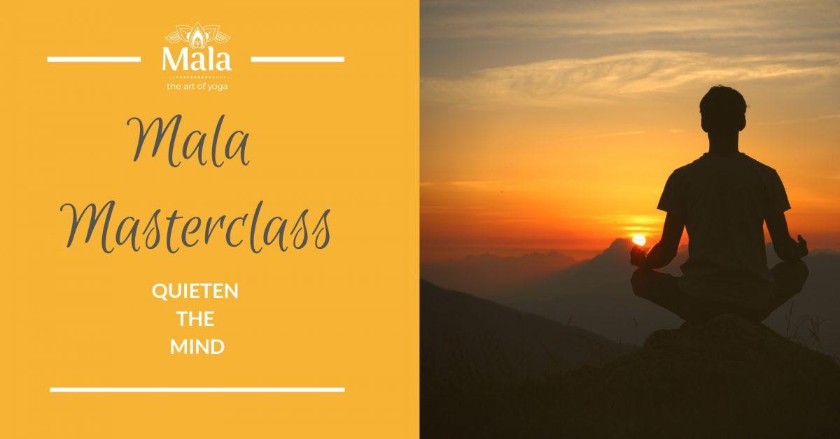 Mala Masterclass Quieten the Mind - Mala Yoga Fremantle Perth
